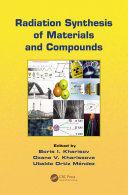 Radiation Synthesis of Materials and Compounds