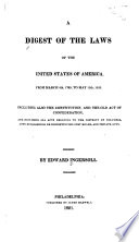 A Digest Of The Laws Of The United States Of America From March 4th 1789 To May 15th 1820