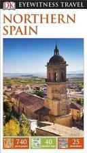 Dk Eyewitness Travel Northern Spain