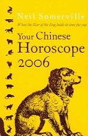 Your Chinese Horoscope 2006