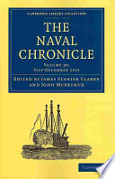 The Naval Chronicle  Volume 30  July December 1813