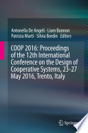COOP 2016  Proceedings of the 12th International Conference on the Design of Cooperative Systems  23 27 May 2016  Trento  Italy