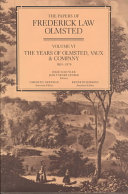 The years of Olmsted, Vaux & Company, 1865-1874 One Of The Most Productive