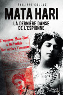 Mata-Hari, la dernière danse de l'espionne