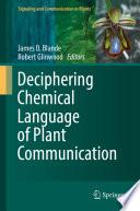 Deciphering Chemical Language of Plant Communication