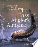 Bass Angler   s Almanac