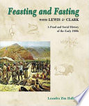 Feasting and Fasting with Lewis   Clark