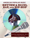 Rhythm and Blues  Rap  and Hip Hop