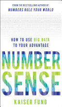 Numbersense  How to Use Big Data to Your Advantage
