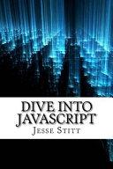Dive Into Javascript