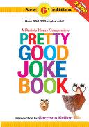 A Prairie Home Companion Pretty Good Joke Book 6th Edition