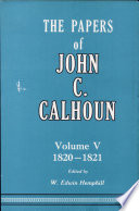 The Papers of John C  Calhoun Book PDF