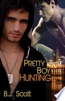 Pretty Boy Hunting Book PDF