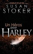 Un Héros Pour Harley