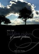 Bible Talk: Hidden Riches of Secret Places