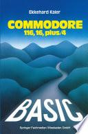 BASIC Wegweiser f  r den Commodore 116  Commodore 16 und Commodore plus 4