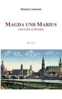 Magda und Marius - Eine Liebe in Dresden