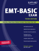 Kaplan EMT Basic Exam