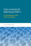 The Complete MRCPsych Part I