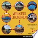Walking Albuquerque