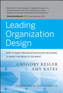 Leading Organization Design
