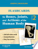 Flashcards for Bones  Joints  and Actions of the Human Body