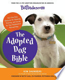 Petfinder com The Adopted Dog Bible