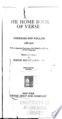 The Home Book of Verse  American and English  1580 1920 Book PDF