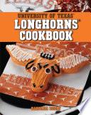 University Of Texas Longhorns Cookbook book