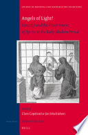 Angels of Light  Sanctity and the Discernment of Spirits in the Early Modern Period