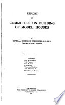 Reports of the President s Homes Commission Appointed by President Theodore Roosevelt