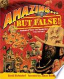 Amazing   But False