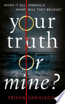 Your Truth Or Mine