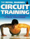 The Royal Marines Circuit Training