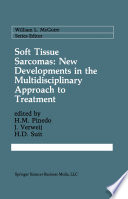 Soft Tissue Sarcomas  New Developments in the Multidisciplinary Approach to Treatment
