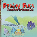 Brainy Bugs
