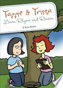 Taffie and Trista Learn Rhyme and Reason