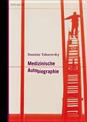 Medizinische Autobiographie