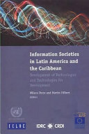 Information Societies in Latin America and the Caribbean