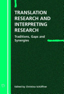 Translation Research and Interpreting Research