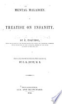 Mental Maladies A Treatise On Insanity