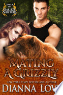 Mating A Grizzly  League Of Gallize Shifters