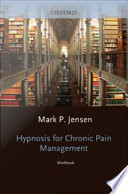 Hypnosis for Chronic Pain Management   Workbook