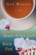The Babbling Brook Naked Poker Club Book Five