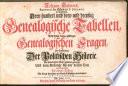 Drey hundert und drey und dreyßig Genealogische Tabellen