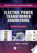 Electric Power Transformer Engineering  Third Edition