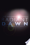 The Radiant Dawn