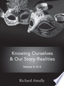 Knowing Ourselves & Our Story-Realities