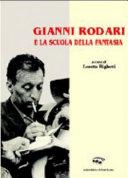 Gianni Rodari e la scuola della fantasia