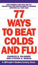 77 Ways to Beat Colds and Flu